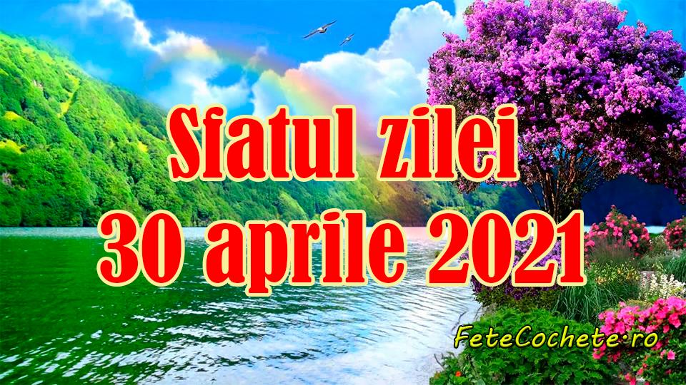 Sfatul zilei 30 aprilie 2021. Berbecii trebuie să fie atenți la semnele corpului, iar Taurii să-și facă cunoscuți noi