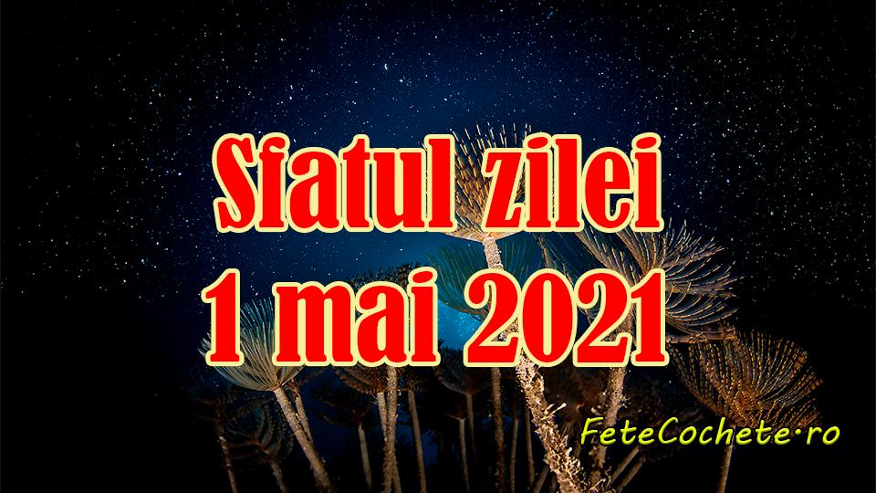Sfatul zilei 1 mai 2021. Scorpionii trebuie să facă mai multă mișcare, iar Săgetătorii să nu renunțe