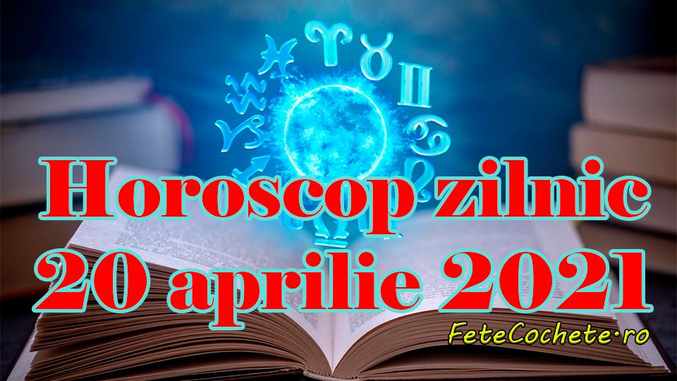 Horoscop 20 aprilie 2021. Fecioarele și Scorpionii se vor întâlni cu mai multe persoane, iar Gemenii trebuie să fie atenți la cei din jur