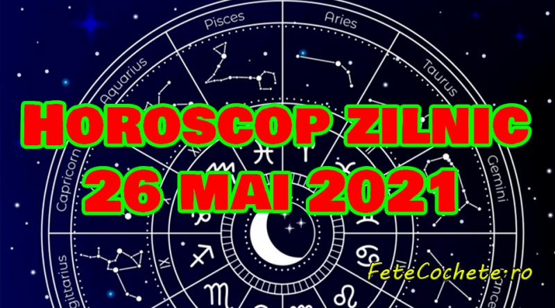 Horoscop 26 mai 2021. Berbecii vor avea de luat decizii, iar Taurii vor avea mai multe reușite