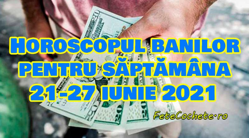 Horoscopul banilor pentru săptămâna 21-27 iunie 2021. Scorpionii trebuie să fie mai calculați, iar Săgetătorii vor munci mult pentru a fi remunerați