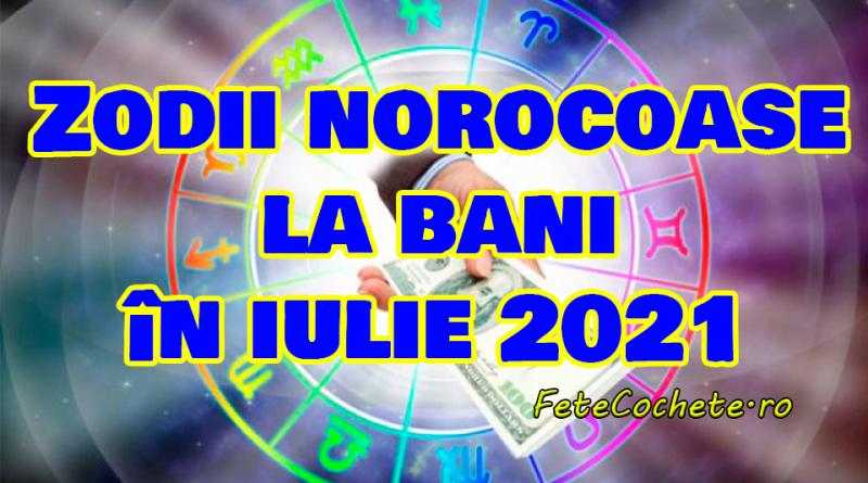 Zodii norocoase la bani în iulie 2021. În această lună se vor îmbogăți patru nativi