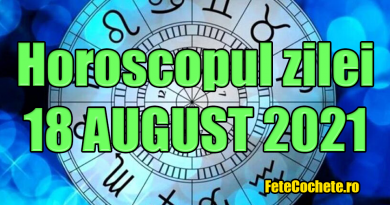 Horoscop 18 August 2021. Balanțele se vor relaxa, iar Scorpionii vor avea noroc la bani