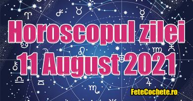 Horoscop 11 August 2021. Berbecii vor avea de rezolvat unele probleme, iar Taurii își vor schimba programul