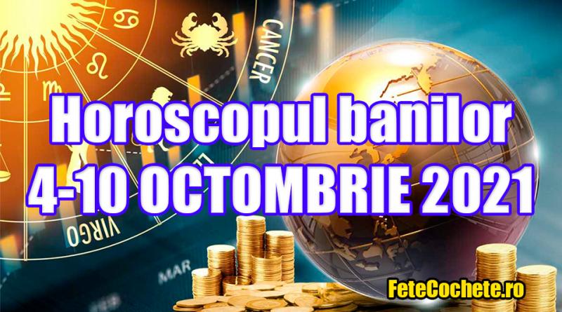 Horoscopul banilor 4-10 Octombrie 2021. Berbecii vor cheltui mai mult decât câștigă, iar Balanțele vor lucra chiar și peste program