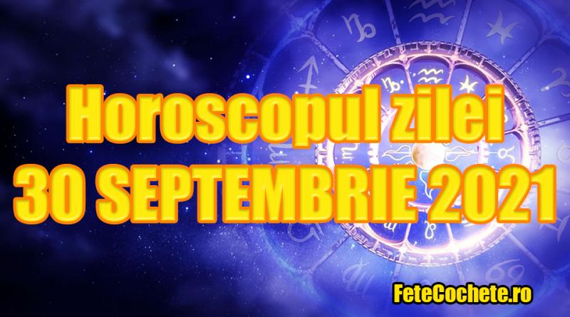 Horoscop 30 Septembrie 2021. Scorpionii vor avea o zi specială, iar Săgetătorii vor avea nevoie de ajutorul unor oameni