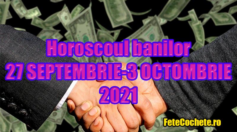 Horoscopul banilor 27 Septembrie-3 Octombrie 2021. Peștii vor avea o săptămână cu provocări pe plan financiar, iar Fecioarele își vor face unele rezerve
