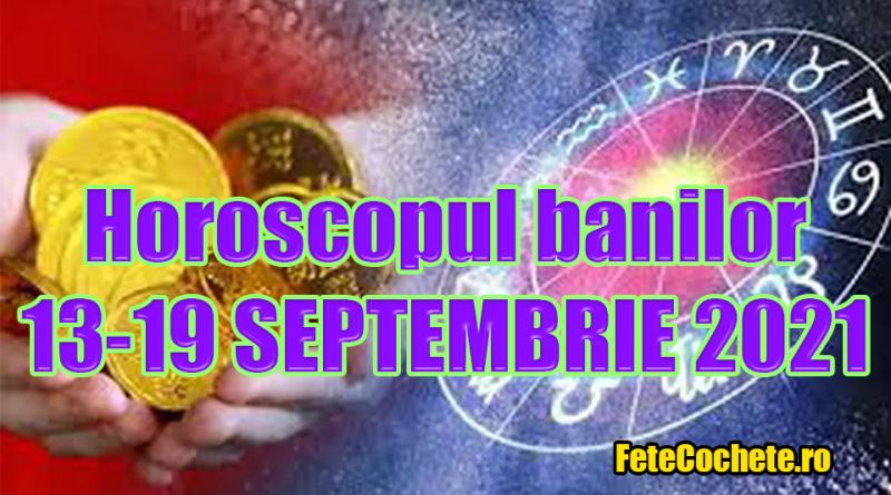 Horoscopul banilor 13-19 Septembrie 2021. Gemenii nu vor fi atât de atenți la banii pe care îi cheltuie, iar Racii vor face unele cumpărături neplanificate