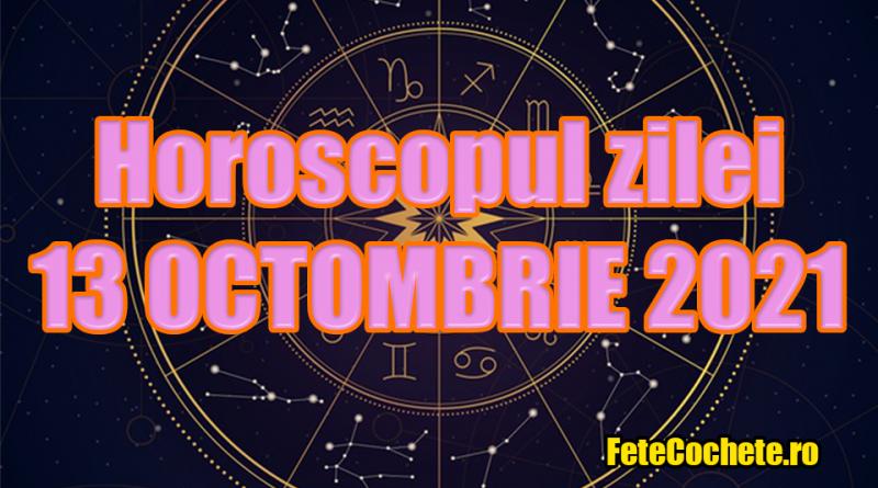 Horoscop 13 Octombrie 2021. Scorpionii vor avea o zi reușită din punct de vedere financiar, iar Săgetătorii vor primi vești legate de viața amoroasă