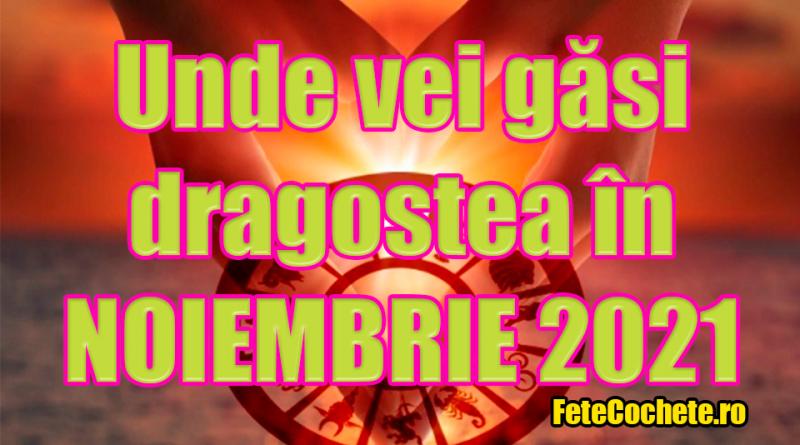 Unde vei găsi dragostea în luna Noiembrie 2021. Astrologii menționează locul exact unde fiecare nativi își poate găsi jumătatea
