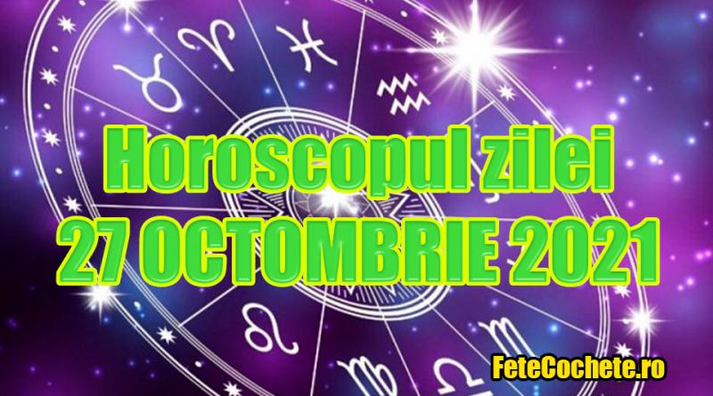 Horoscop 27 Octombrie 2021. Peștii vor primi o noutate neașteptată, iar Berbecii vor trebui să ia unele decizii