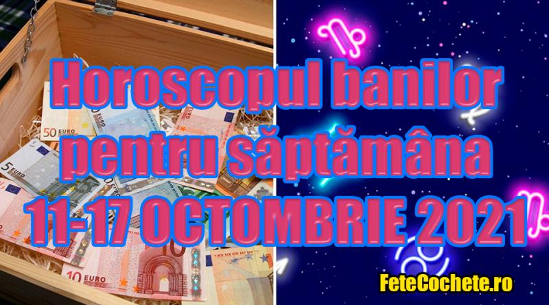 Horoscopul banilor 11-17 Octombrie 2021. Săgetătorii vor primi ajutor financiar, iar Capricornii vor face tot posibilul pentru a-și înmulți banii
