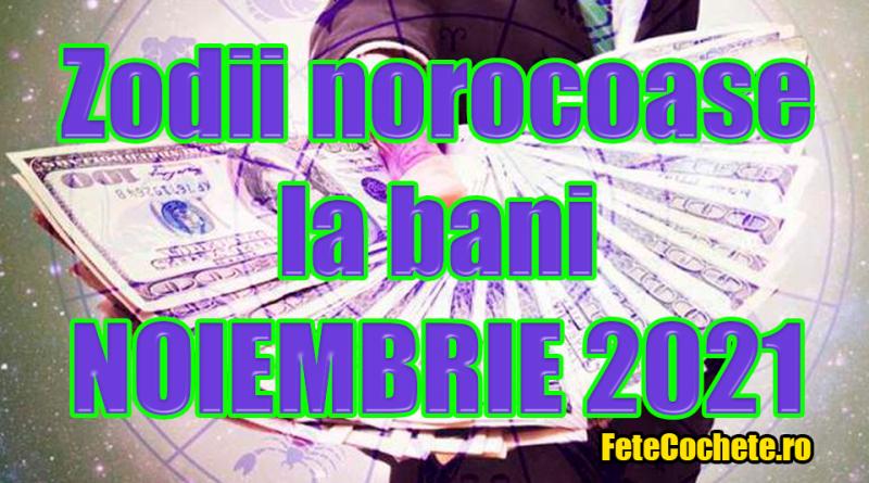 Zodii norocoase la bani în Noiembrie 2021. Cei mai norocoși nativi la bani în ultima lună de toamnă